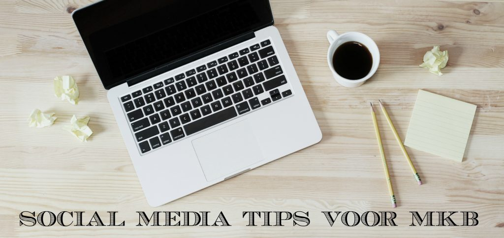social-media-tips-voor-mkb-1